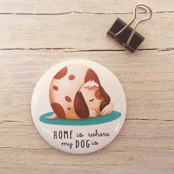 Calamita illustrata Home is where my dog is